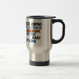 Base Jumping Dancer Makes Life Better And Fun Stainless Steel Travel Mug