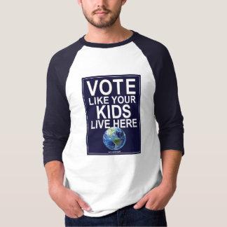 Baseball 3/4 sleeve- Vote Like Your Kids Live Here T-Shirt
