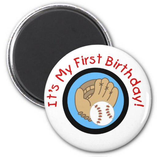 Baseball and Glove 1st Birthday Tshirts and Gifts Fridge Magnets
