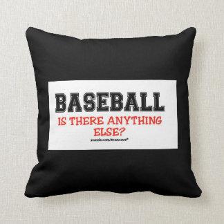 Baseball Anything Else?  pillow