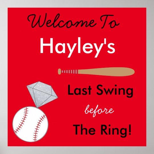 Baseball Bachelorette Party Sign- Last Swing Poster