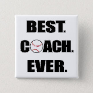 Baseball Best Coach Ever 15 Cm Square Badge