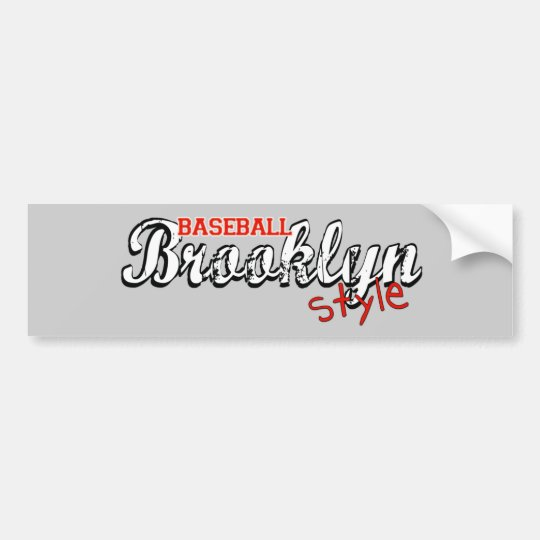 Baseball Brooklyn Style Bumper Sticker