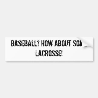 Baseball? Bumper Sticker