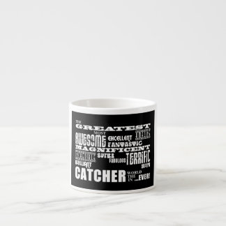 Baseball Catchers Greatest Catcher Espresso Mug
