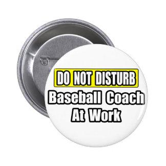Baseball Coach At Work 6 Cm Round Badge
