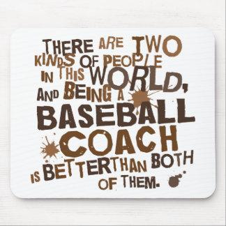 Baseball Coach Funny Gift Mouse Pad