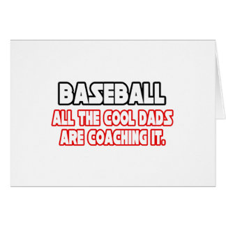 Baseball...Cool Dads Greeting Card