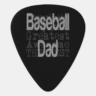 Baseball Dad Extraordinaire Plectrum