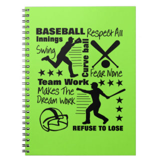 Baseball Fans Quotes And Graphics Sporty Design Spiral Notebook
