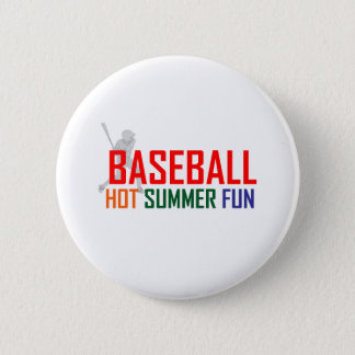 Baseball Hot Summer Fun 6 Cm Round Badge
