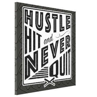 Baseball Hustle, Hit And Never Quit Box Canvas
