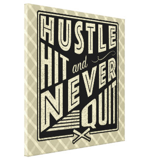 Baseball Hustle, Hit And Never Quit Canvas Canvas Print