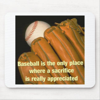 Baseball is the only place mousepad