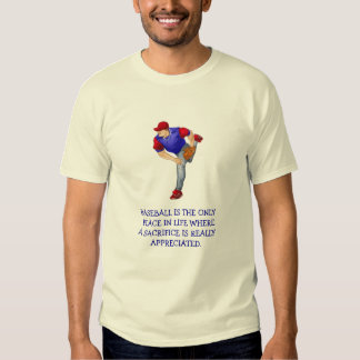 Baseball Is The Only Place Tee Shirts