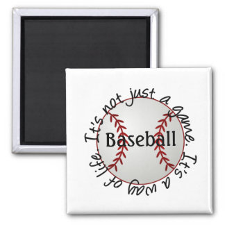 Baseball-its not just a game magnet
