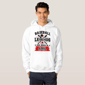 baseball legends are born in april hoodie