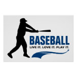 Baseball: Live It. Love It. Play It. Poster