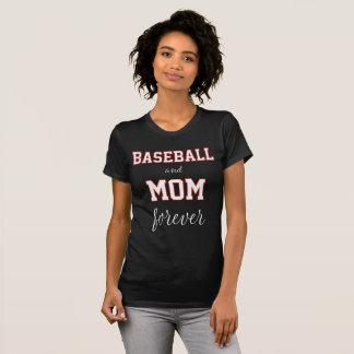 Baseball Mom Shirts Forever