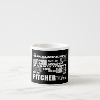 Baseball Pitchers Greatest Pitcher Espresso Mug