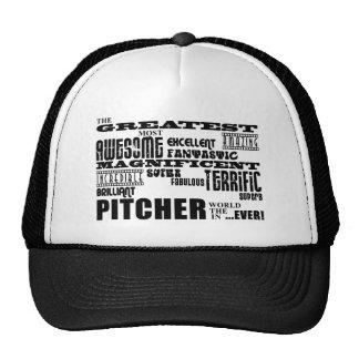 Baseball Pitchers Greatest Pitcher Trucker Hats