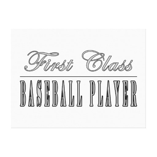 Baseball Players : First Class Baseball Player Gallery Wrap Canvas