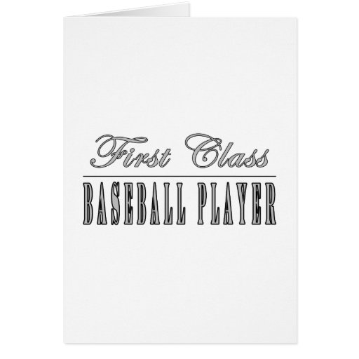 Baseball Players : First Class Baseball Player Greeting Cards
