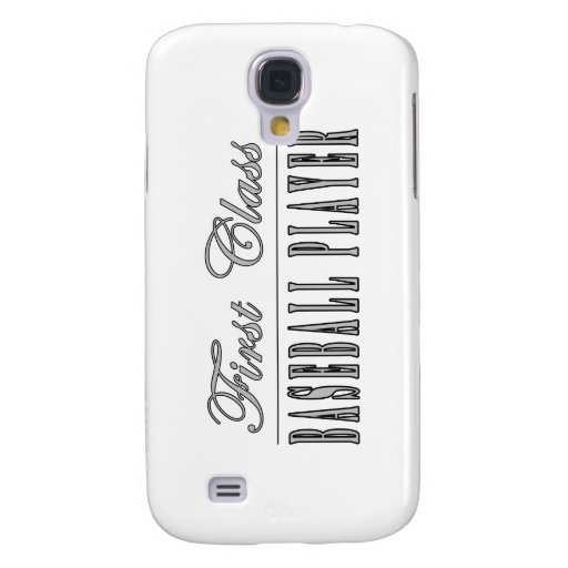 Baseball Players : First Class Baseball Player Samsung Galaxy S4 Covers