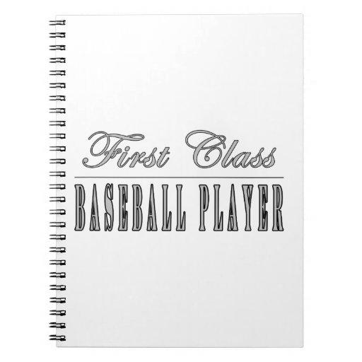 Baseball Players : First Class Baseball Player Spiral Note Book