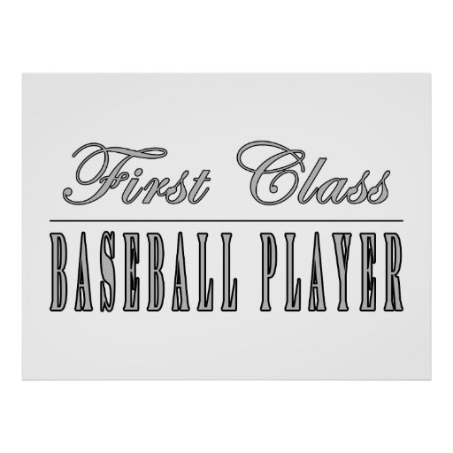 Baseball Players : First Class Baseball Player Posters