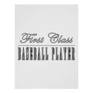 Baseball Players First Class Baseball Player Posters