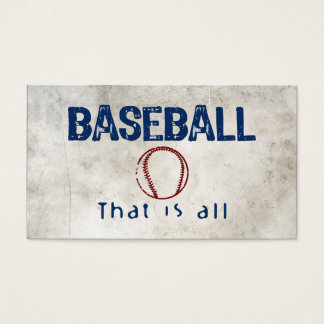 Baseball, That Is All Business Card
