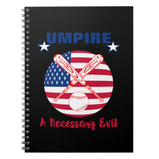 Baseball Umpire Funny Sports Quote Text Graphic Notebook
