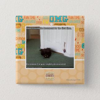 Basement Cat, slightly disoriented 15 Cm Square Badge