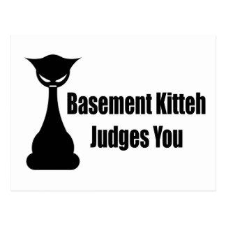 Basement Kitteh Judges You Postcard