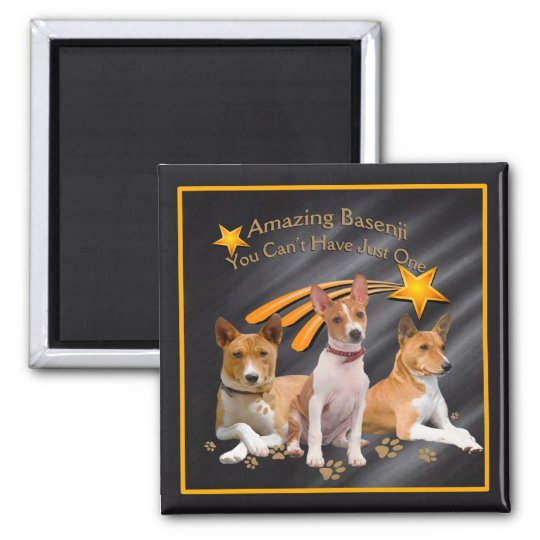 Basenji You Can't Have Just One Square Magnet
