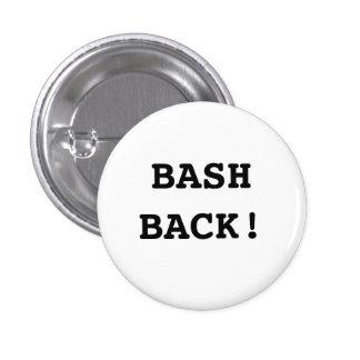 Bash Back! 3 Cm Round Badge