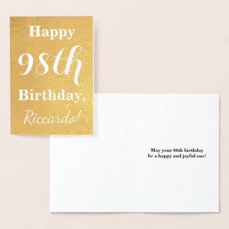 "Basic Gold Foil ""HAPPY 98th BIRTHDAY""; Custom Name Foil Card"