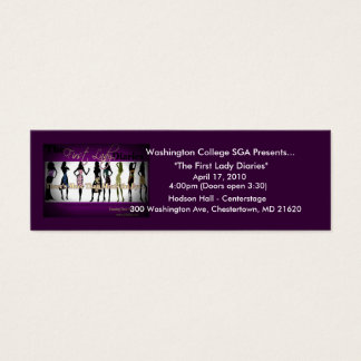 Basic Ticket: First Lady Diaries Mini Business Card