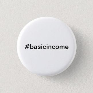 #basicincome universal basic income 3 cm round badge