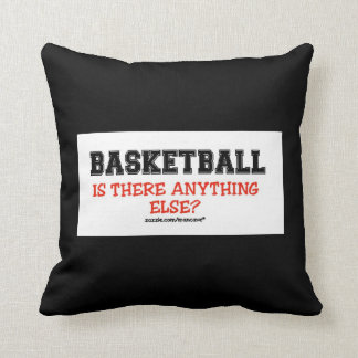 Basketball Anything Else?  pillow