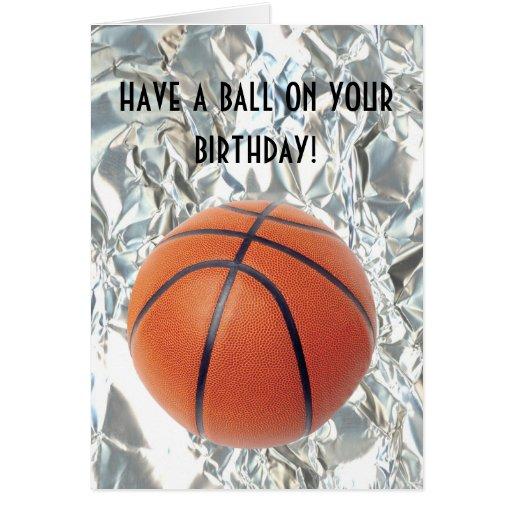 Basketball Ball Birthday Card