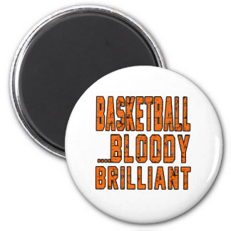 Basketball Bloody Brilliant Magnets