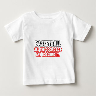 Basketball...Cool Dads Baby T-Shirt