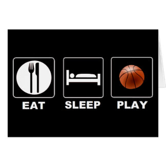 Basketball Eat Sleep Play Greeting Card