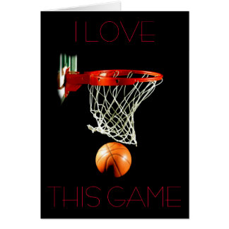 Basketball Greeting Card - I Love This Game