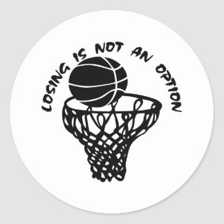 Basketball Losing Is Not An Option Round Sticker