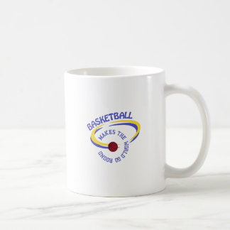 Basketball Makes The World Go Round Coffee Mug