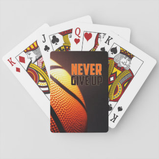 Basketball motivation - never give up by storeman poker deck