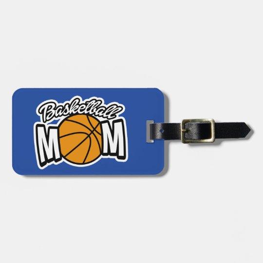 Basketball Mum luggage tag